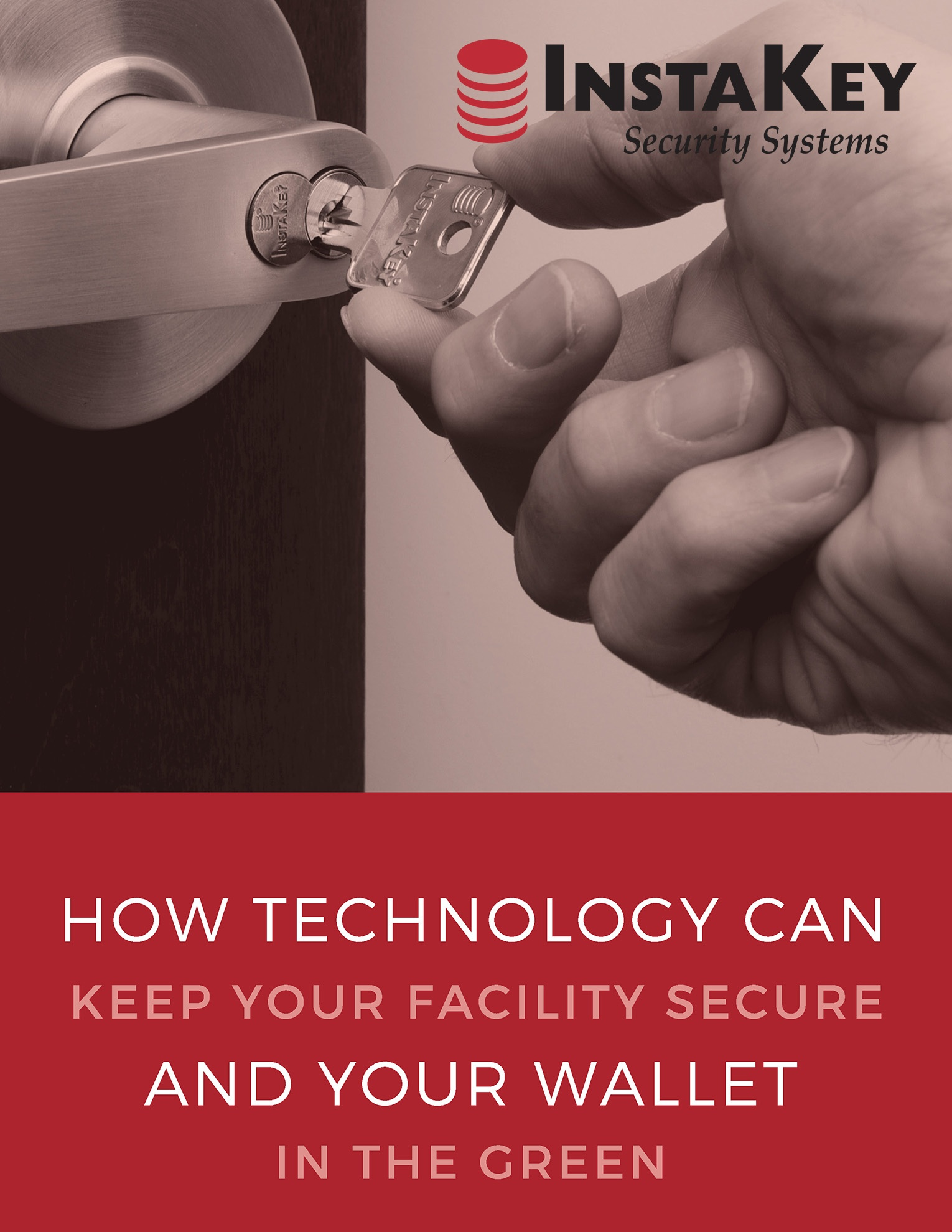 How Technology Can Keep Your Facility Secure and Your Wallet in the Green